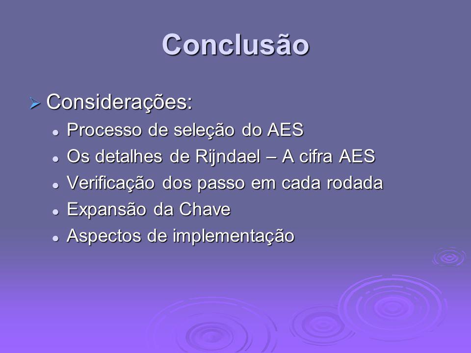 Conclusão Considerações: Processo de seleção do AES