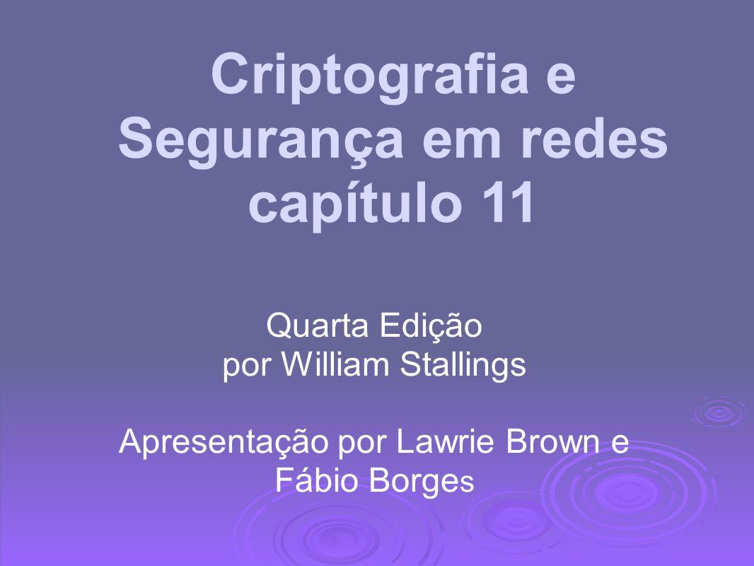 Criptografia e Segurança em redes capítulo 11