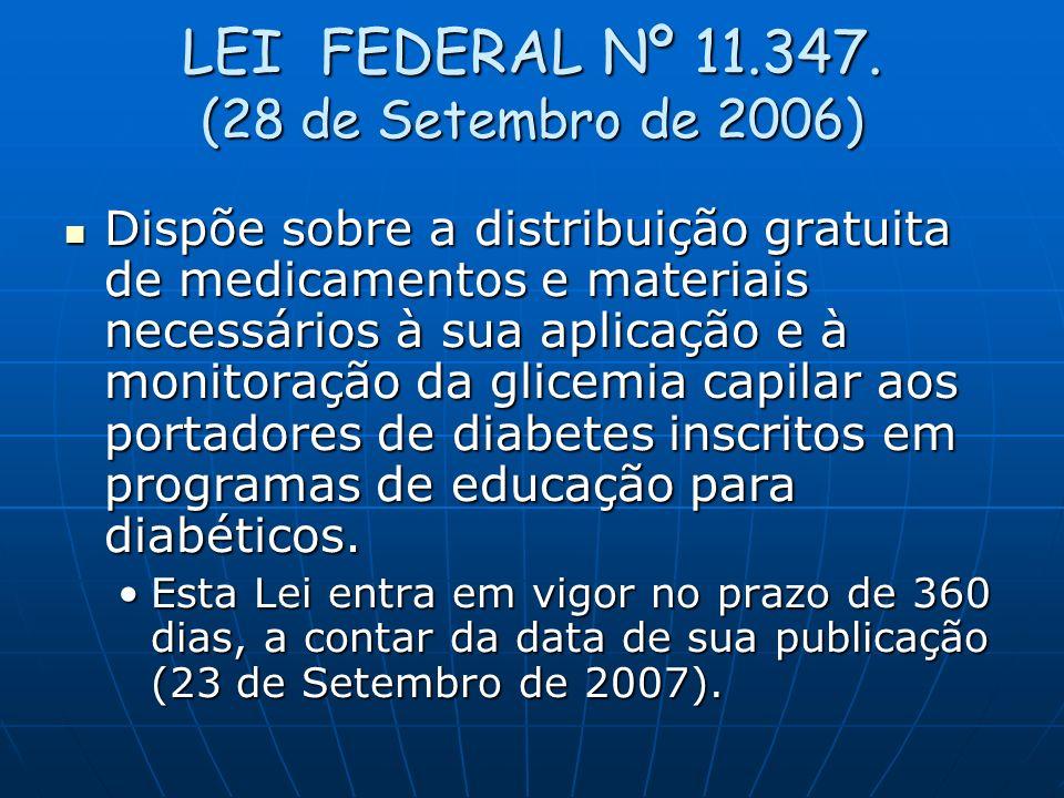 LEI FEDERAL Nº 11.347. (28 de Setembro de 2006)