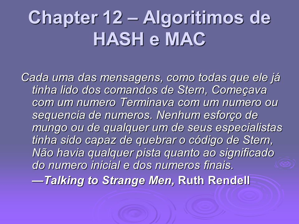 Chapter 12 – Algoritimos de HASH e MAC