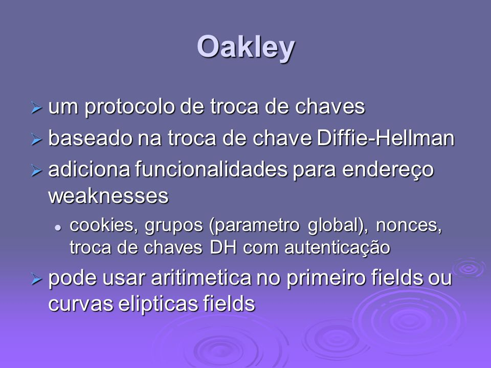 Oakley um protocolo de troca de chaves