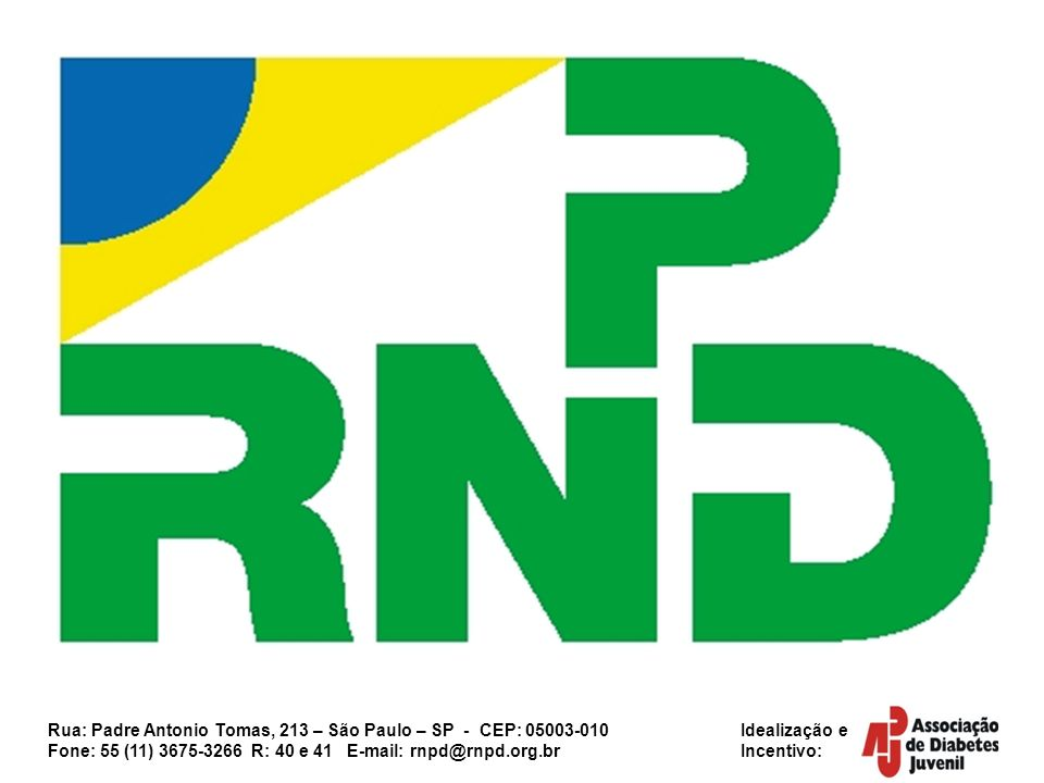Rua: Padre Antonio Tomas, 213 – São Paulo – SP - CEP: 05003-010 Idealização e