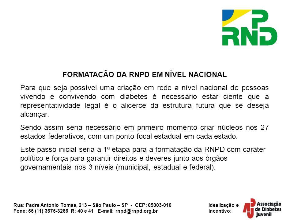 FORMATAÇÃO DA RNPD EM NÍVEL NACIONAL