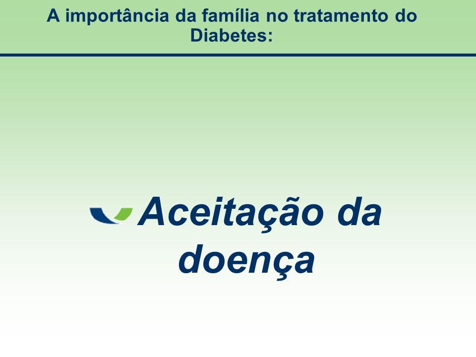 A importância da família no tratamento do Diabetes: