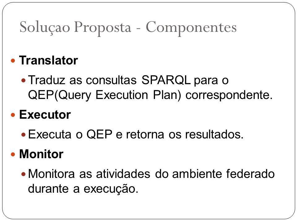 Soluçao Proposta - Componentes