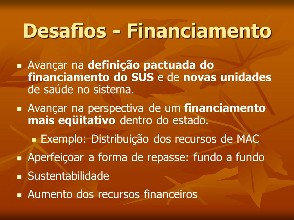 Desafios - Financiamento