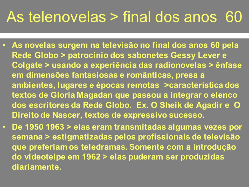 As telenovelas > final dos anos 60