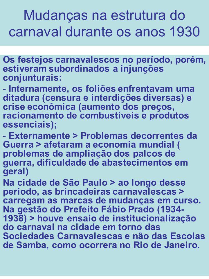 Mudanças na estrutura do carnaval durante os anos 1930