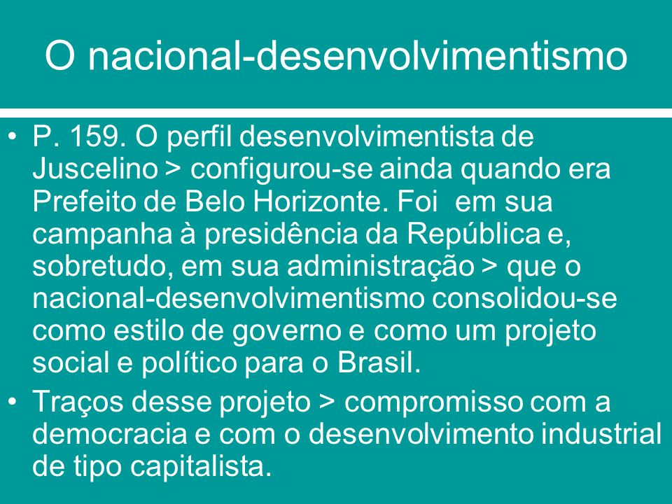 O nacional-desenvolvimentismo