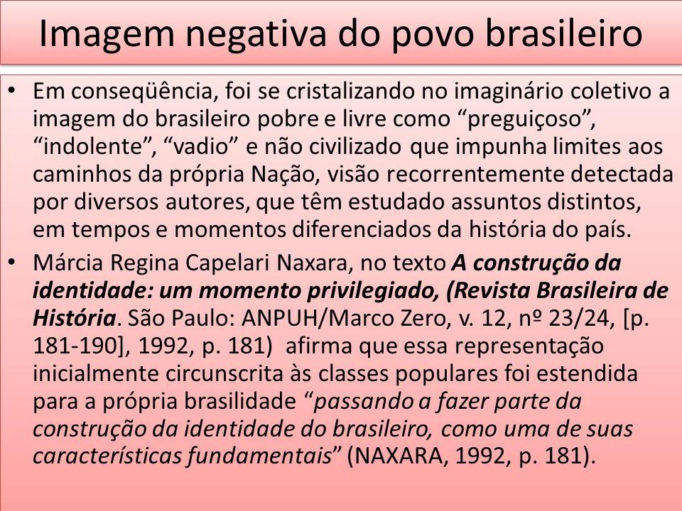 Imagem negativa do povo brasileiro