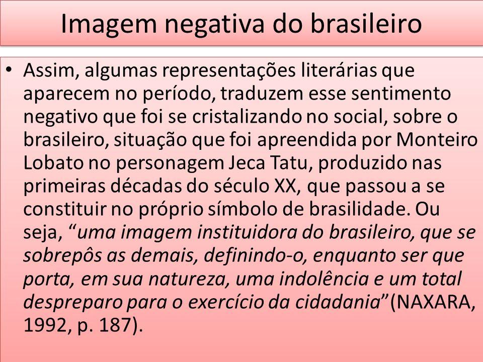 Imagem negativa do brasileiro