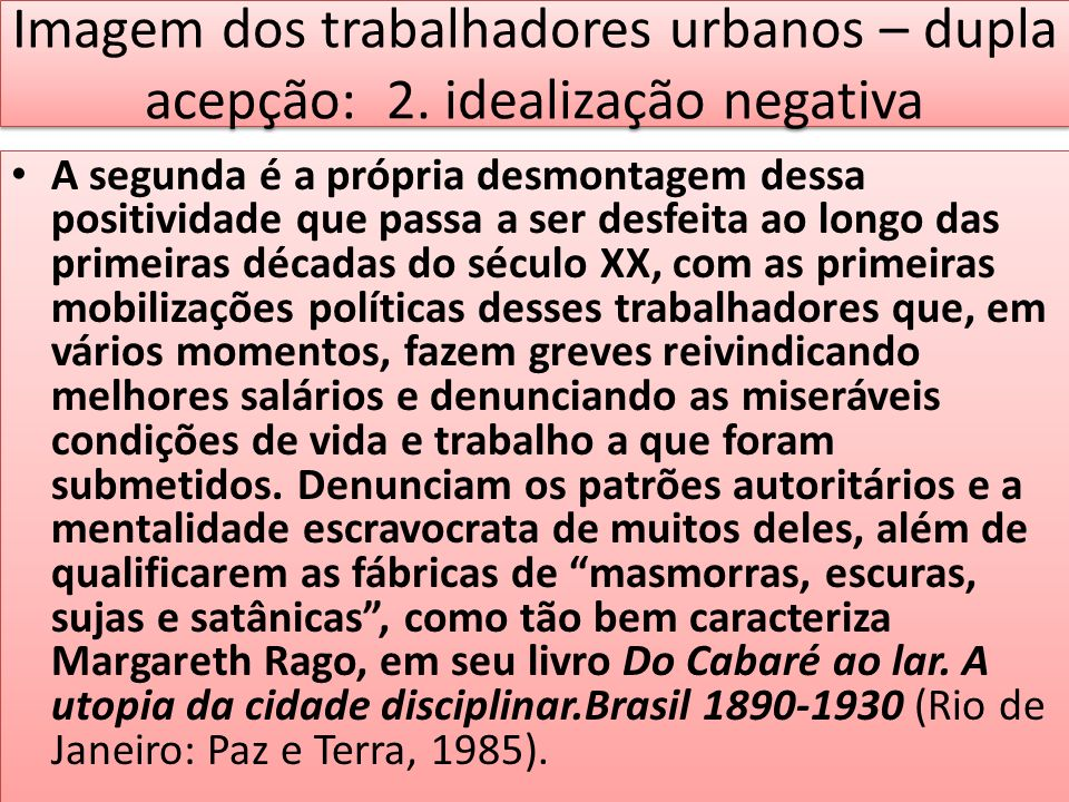 Imagem dos trabalhadores urbanos – dupla acepção: 2