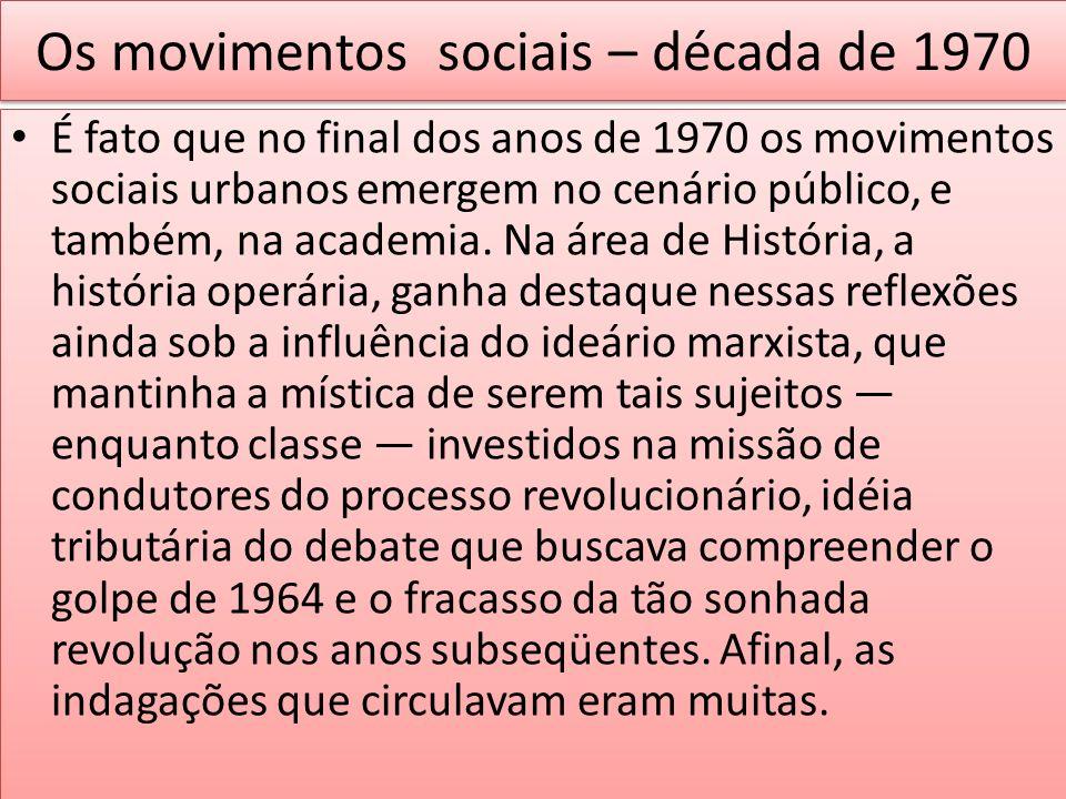 Os movimentos sociais – década de 1970