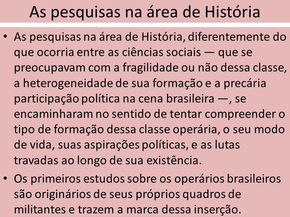 As pesquisas na área de História