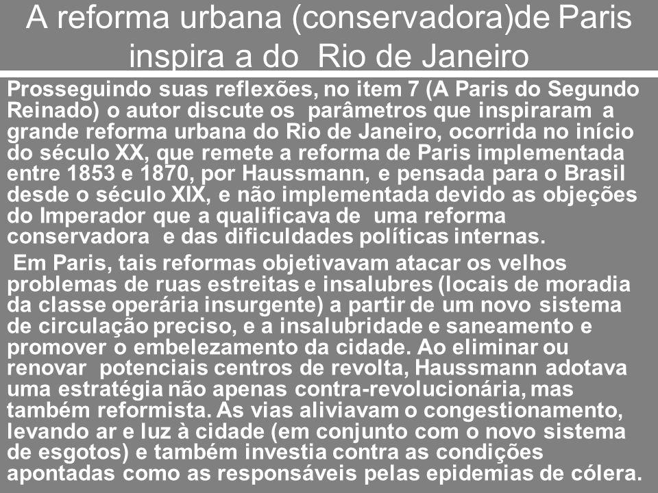 A reforma urbana (conservadora)de Paris inspira a do Rio de Janeiro