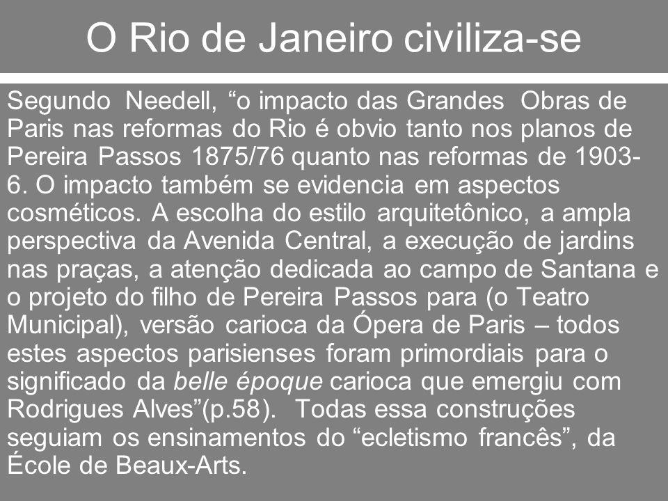 O Rio de Janeiro civiliza-se