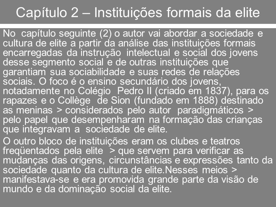 Capítulo 2 – Instituições formais da elite