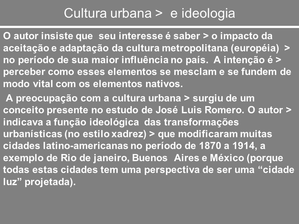 Cultura urbana > e ideologia