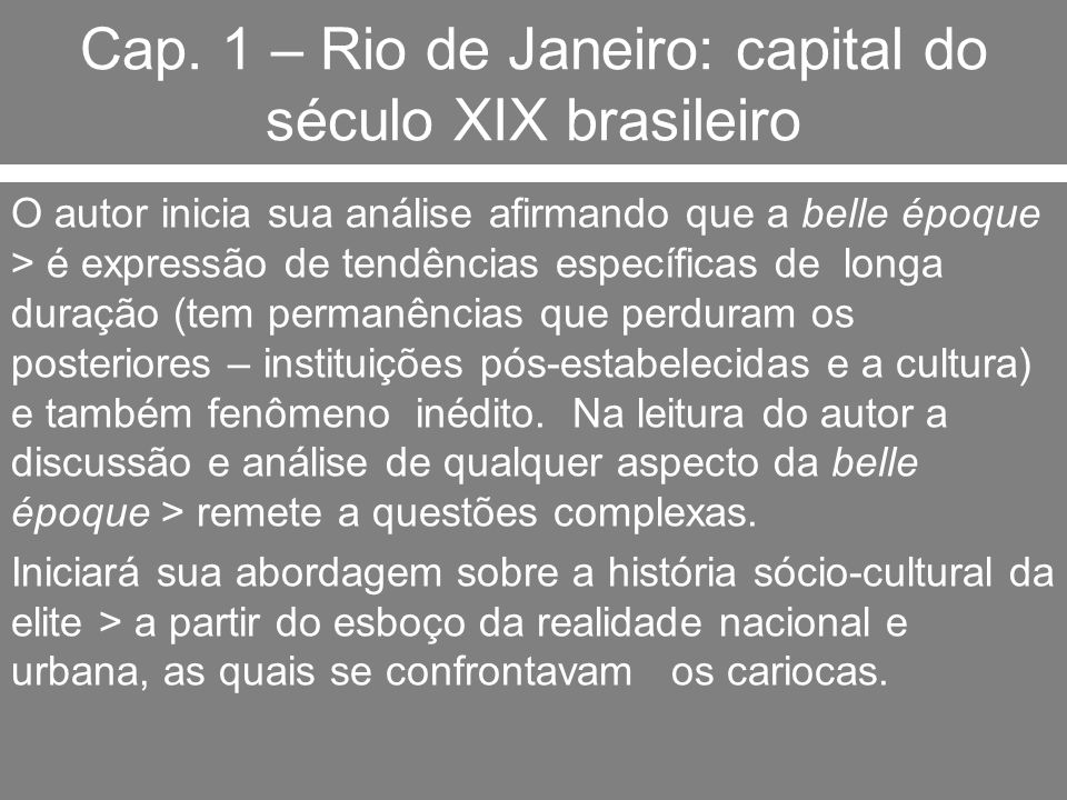 Cap. 1 – Rio de Janeiro: capital do século XIX brasileiro