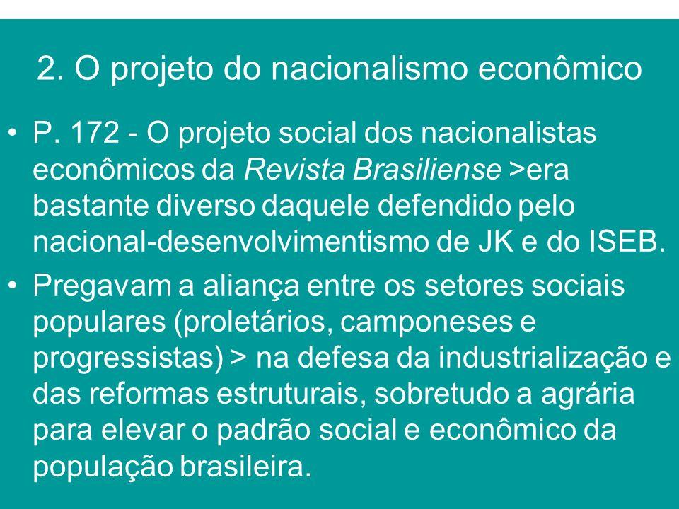 2. O projeto do nacionalismo econômico