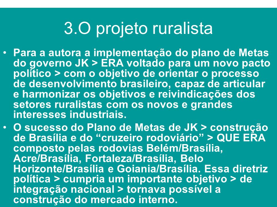 3.O projeto ruralista