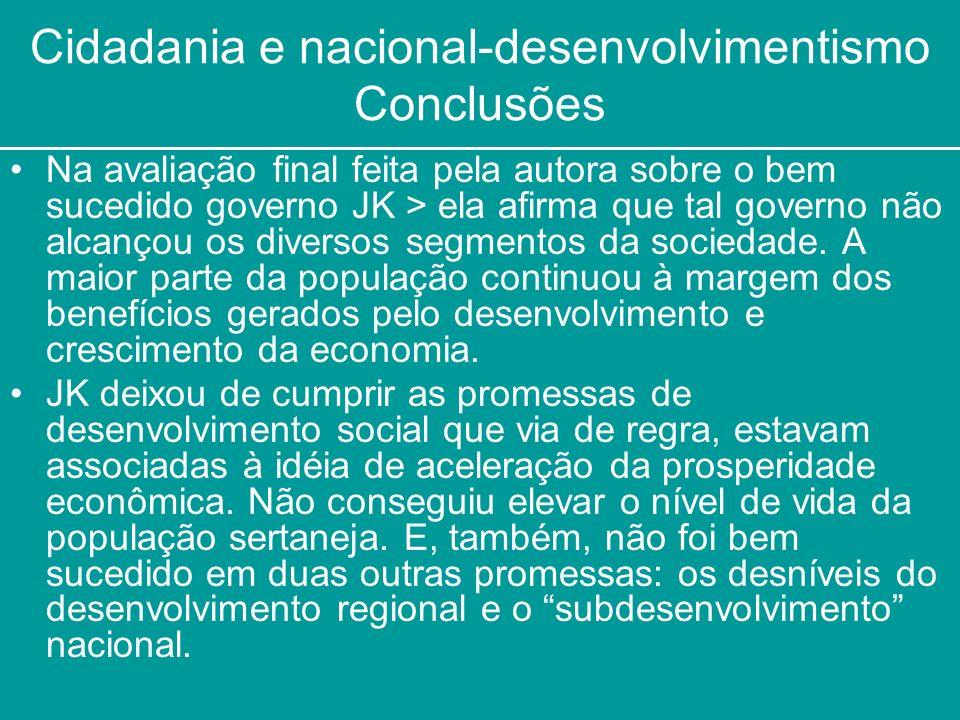 Cidadania e nacional-desenvolvimentismo Conclusões