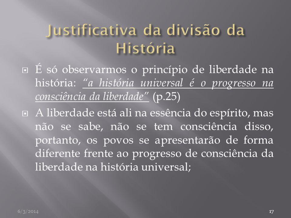 Justificativa da divisão da História