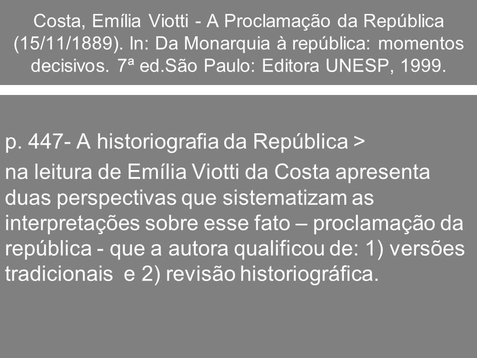 p. 447- A historiografia da República >