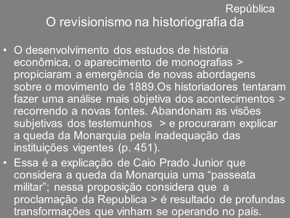 O revisionismo na historiografia da