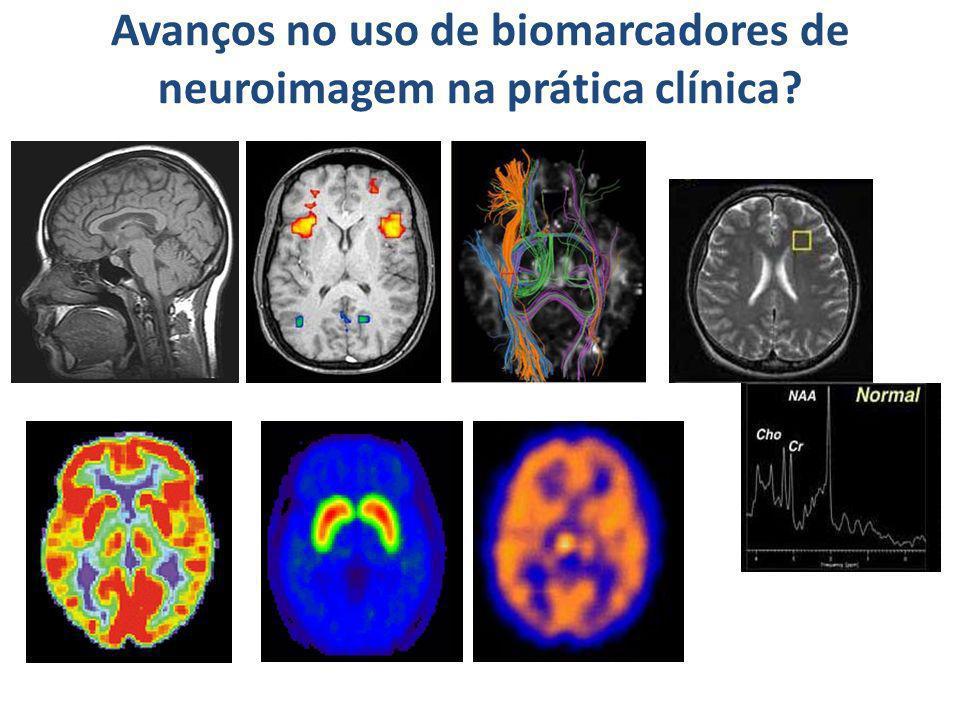 Avanços no uso de biomarcadores de neuroimagem na prática clínica
