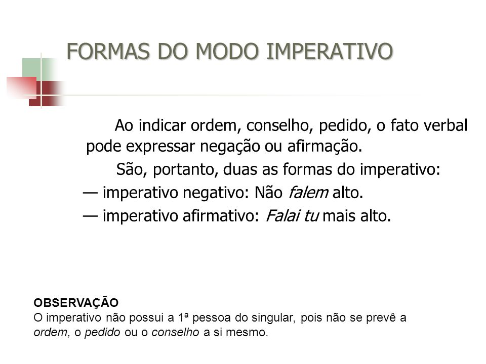 FORMAS DO MODO IMPERATIVO