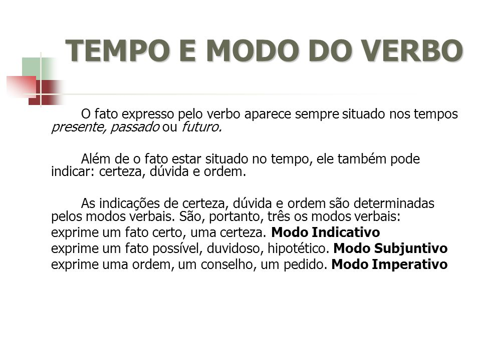 TEMPO E MODO DO VERBO