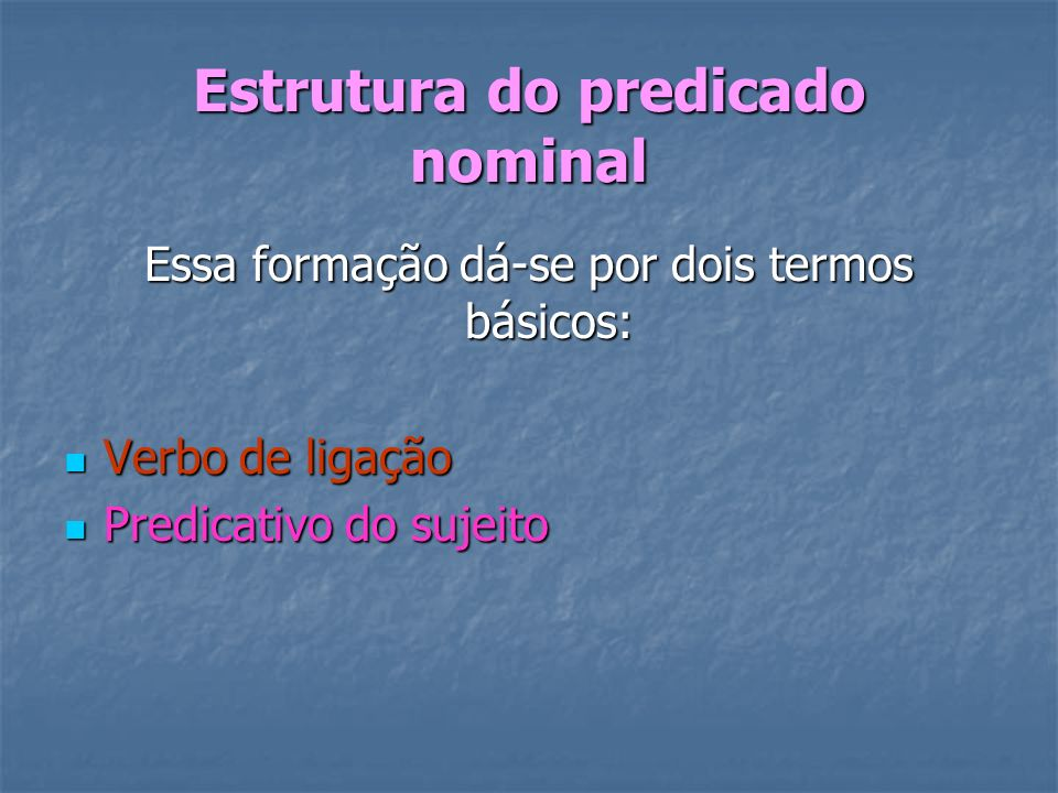 Estrutura do predicado nominal