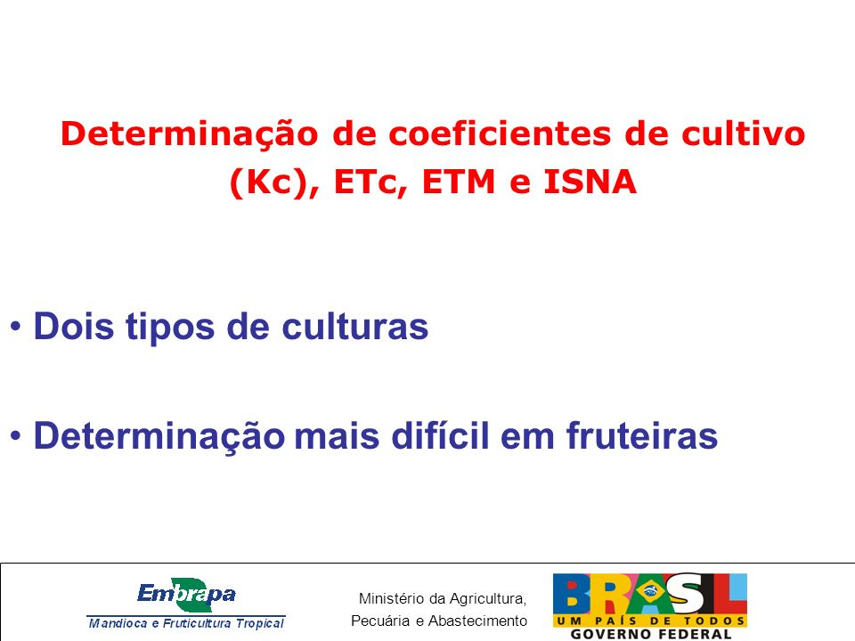 Determinação de coeficientes de cultivo (Kc), ETc, ETM e ISNA