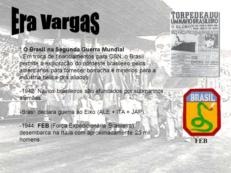 Era Vargas FEB * O Brasil na Segunda Guerra Mundial