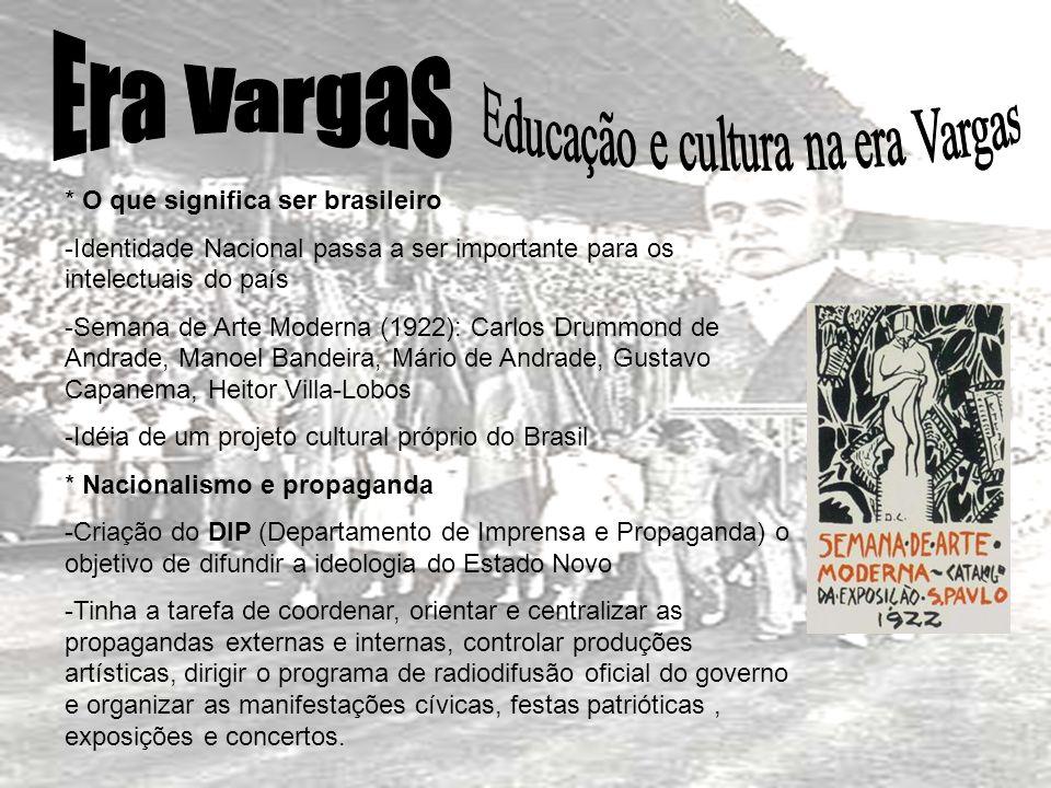 Educação e cultura na era Vargas