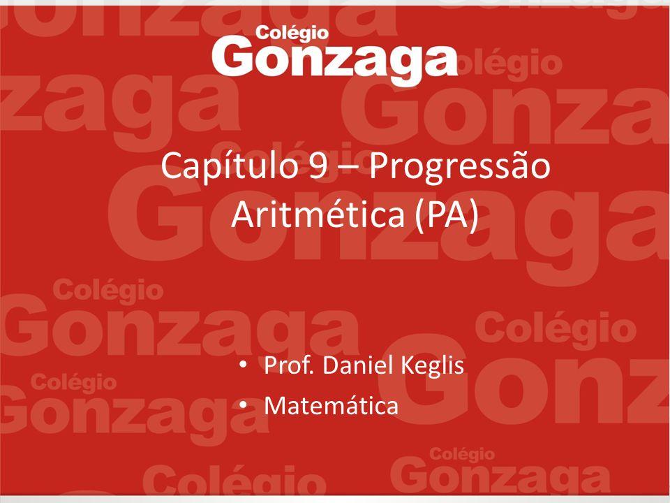 Capítulo 9 – Progressão Aritmética (PA)