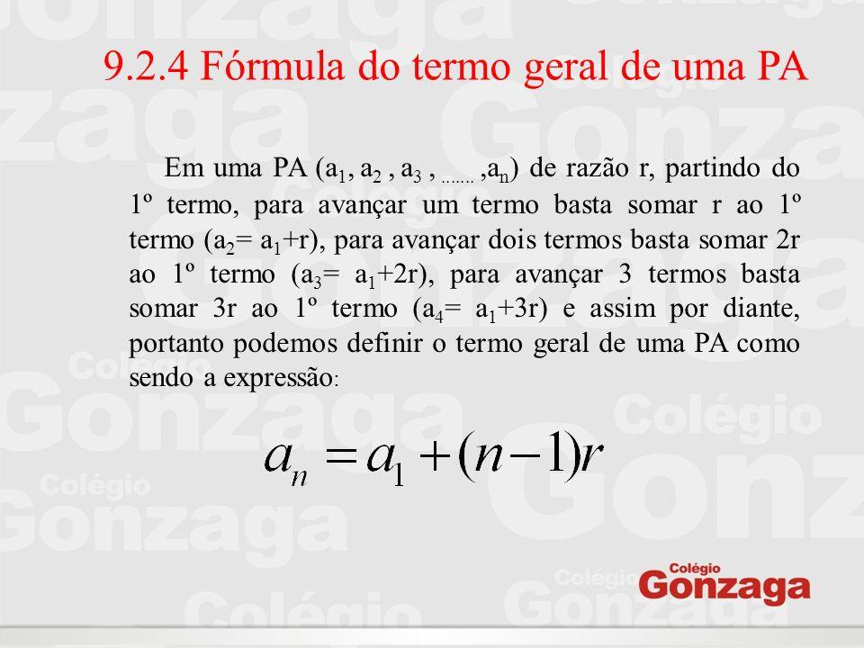 9.2.4 Fórmula do termo geral de uma PA