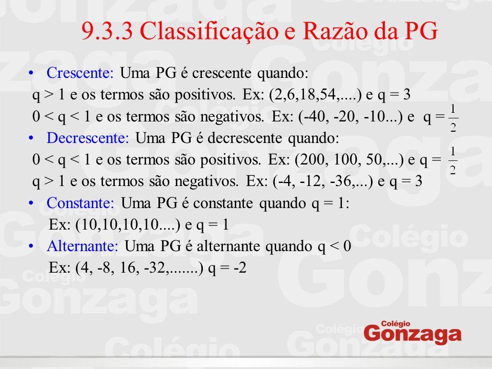 9.3.3 Classificação e Razão da PG