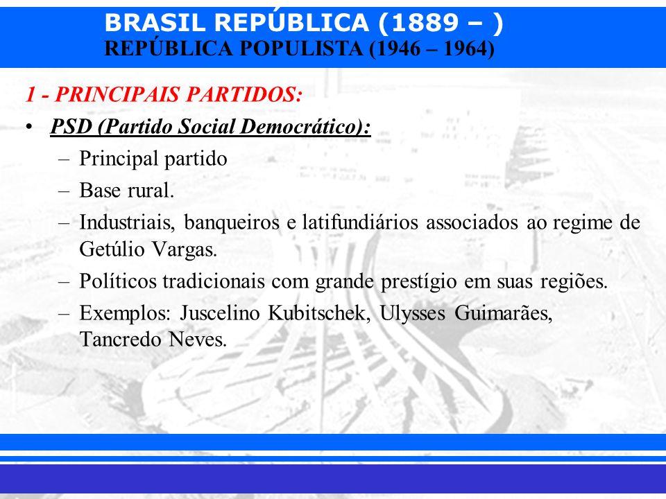 1 - PRINCIPAIS PARTIDOS: