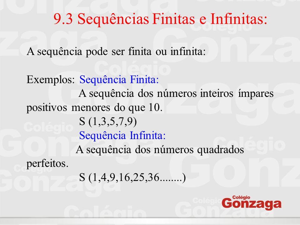 9.3 Sequências Finitas e Infinitas: