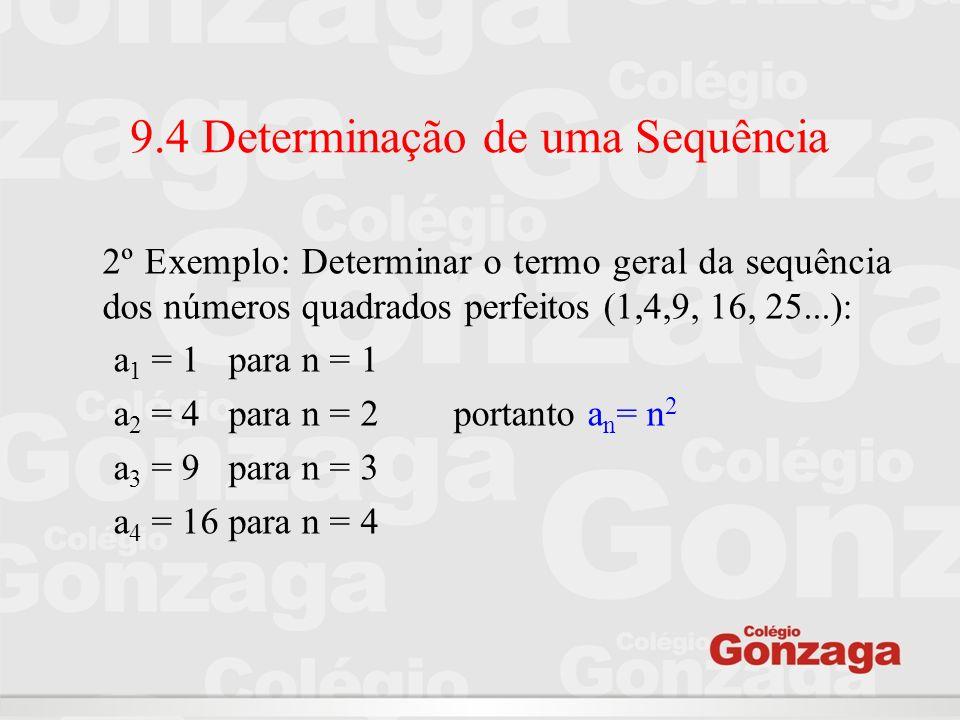 9.4 Determinação de uma Sequência