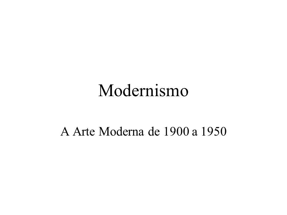 Modernismo A Arte Moderna de 1900 a 1950