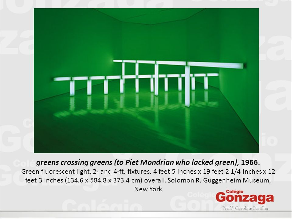 greens crossing greens (to Piet Mondrian who lacked green), 1966.