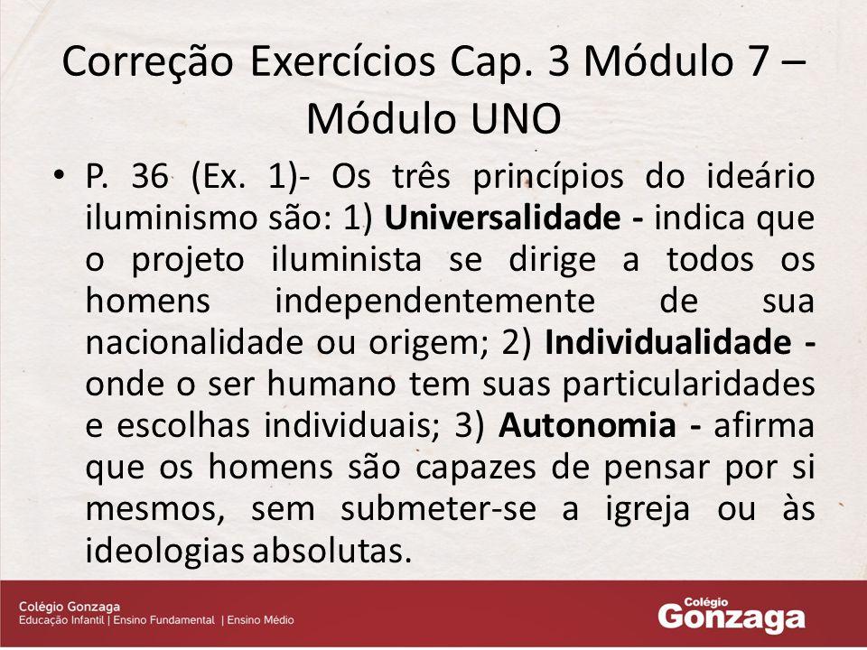 Correção Exercícios Cap. 3 Módulo 7 – Módulo UNO