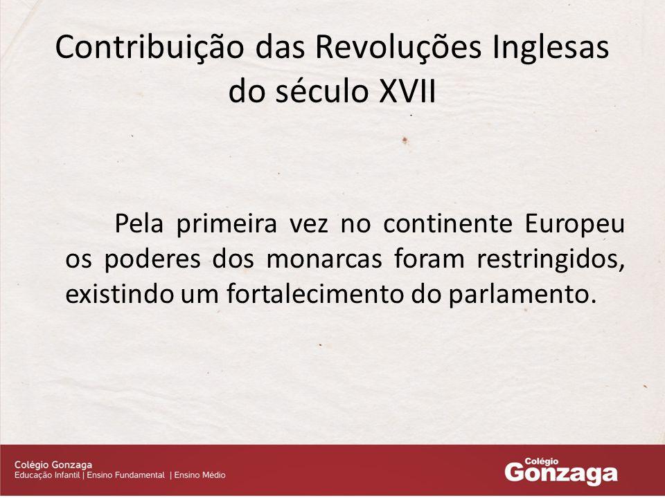 Contribuição das Revoluções Inglesas do século XVII