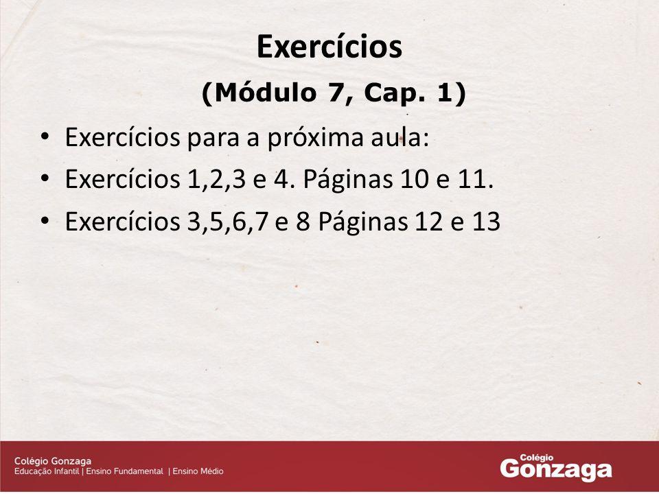 Exercícios (Módulo 7, Cap. 1)