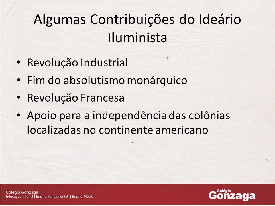 Algumas Contribuições do Ideário Iluminista