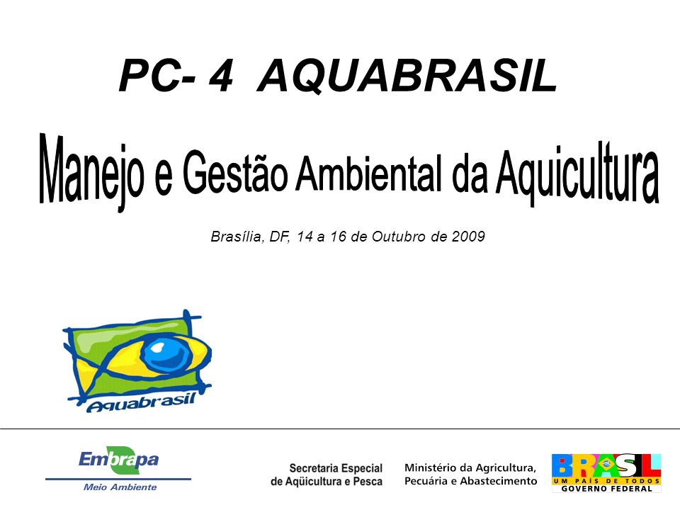 PC- 4 AQUABRASIL Manejo e Gestão Ambiental da Aquicultura