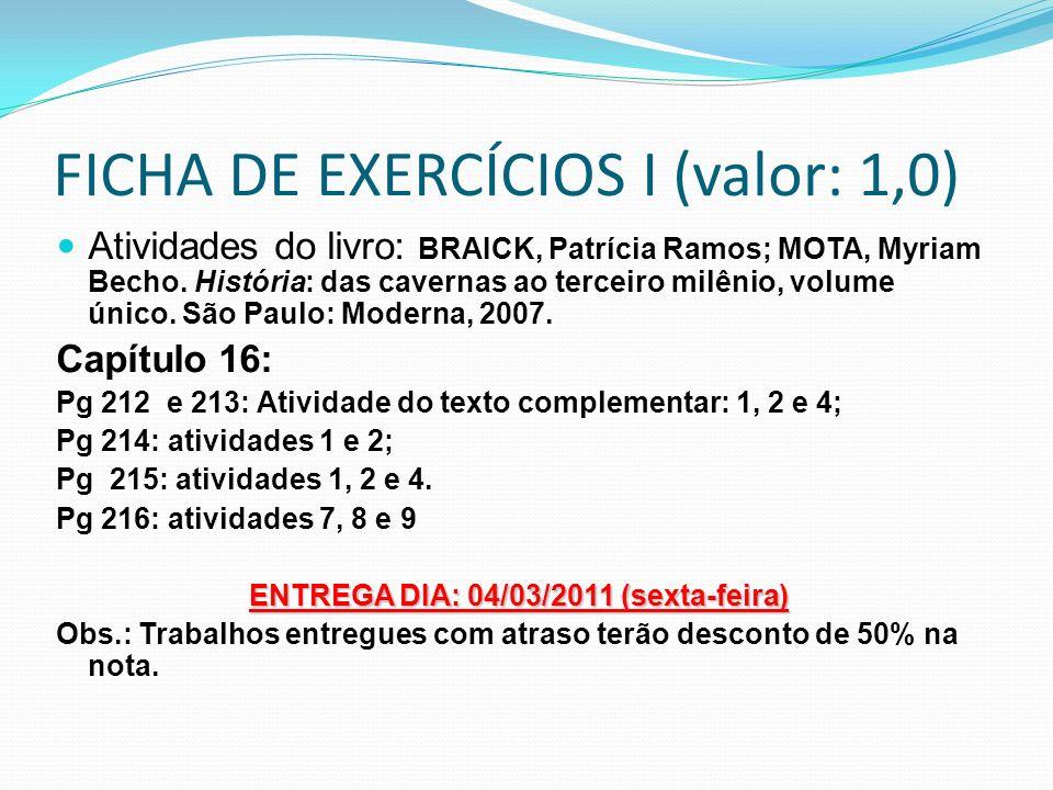 FICHA DE EXERCÍCIOS I (valor: 1,0)